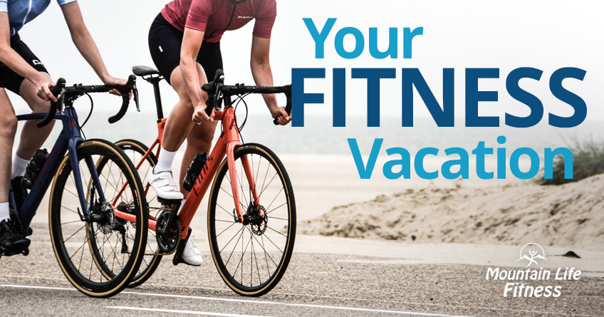 your fitness vacation